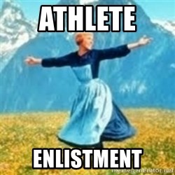 look at all these things - Athlete  Enlistment
