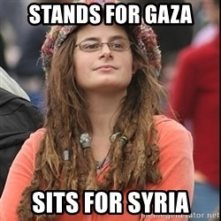 College Liberal - stands for gaza sits for syria