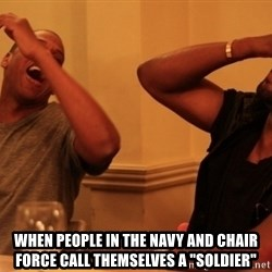 "kanye west jay z laughing -  when people in the navy and chair force call themselves a ""Soldier"""
