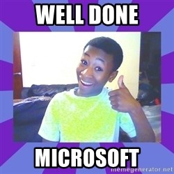Well Done! - WELL DONE MICROSOFT