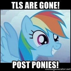 Post Ponies - TLs are gone! Post ponies!