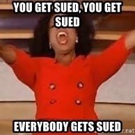 giving oprah - you get sued, you get sued  everybody gets sued