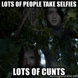 Lots Of Cunts Hound - Lots of people take selfies Lots of cunts