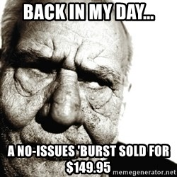 Back In My Day - Back in MY day... a no-issues 'Burst sold for $149.95