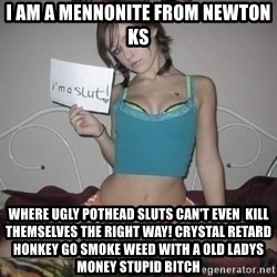 Slutty Feminist  - i am a mennonite from newton ks WHERE UGLY POTHEAD SLUTS CAN'T EVEN  KILL THEMSELVES THE RIGHT WAY! CRYSTAL RETARD HONKEY GO SMOKE Weed with a old ladys money stupid bitch