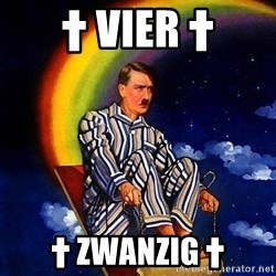Bed Time Hitler - † VIER † † ZWANZIG †