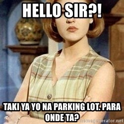 KONTRABIDA - hello sir?! taki ya yo na parking lot. para onde ta?