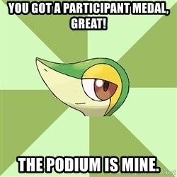 Smugleaf - You got a participant medal, great! The podium is mine.