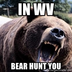 Bear week - in wv  bear hunt you