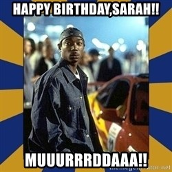 JaRule - Happy Birthday,Sarah!! Muuurrrddaaa!!