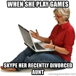 SHOCKED MOM! - When she play games Skype her recently divorced aunt