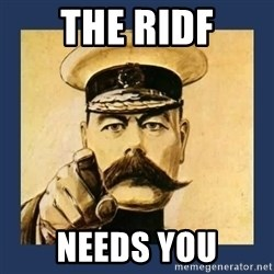 your country needs you - The RIDF Needs You