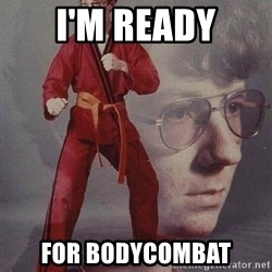Karate Kyle - i'm ready for bodycombat