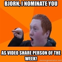 CopperCab Points - Bjorn, I nominate you as video share person of the week!