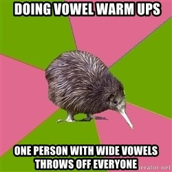 Choir Kiwi -  doing vowel warm ups one person with wide vowels throws off everyone