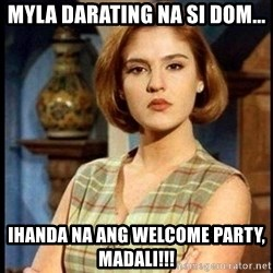 Angelica Santibañez - MYLA darating na si DOM... ihanda na ang welcome party, madali!!!