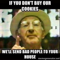 Pepperidge Farm Remembers - if you don't buy our cookies we'll send bad people to your house