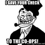 trolldad - I gave your check to the co-ops!