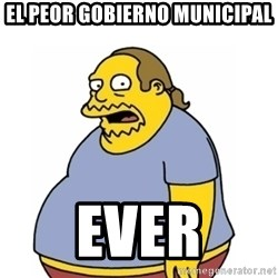 Comic Book Guy Worst Ever - El peor gobierno municipal EVER