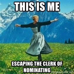 Julie Andrews looking for a fuck to give - THIS IS ME ESCAPING THE CLERK OF NOMINATING