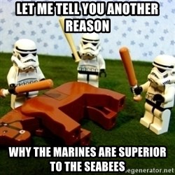 Beating a Dead Horse stormtrooper - Let me tell you another reason  why the marines are superior to the seabees