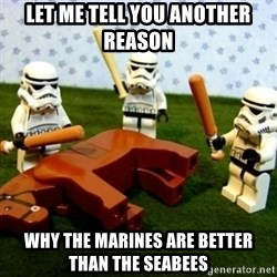 Beating a Dead Horse stormtrooper - let me tell you another reason  why the marines are better than the seabees