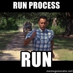run forest - Run Process Run