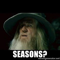 no memory gandalf -  Seasons?