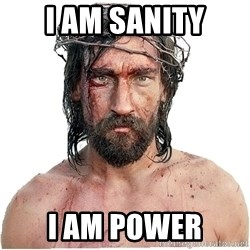 Masturbation Jesus - I am sanity I am power
