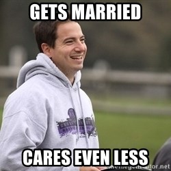 Empty Promises Coach - Gets married cares even less
