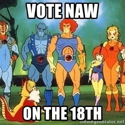 Thundercats - vote naw ON THE 18TH