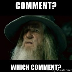 no memory gandalf - Comment? Which comment?
