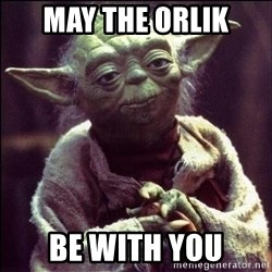Advice Yoda - May the Orlik be with you
