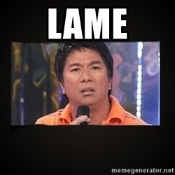 Willie Revillame me - Lame