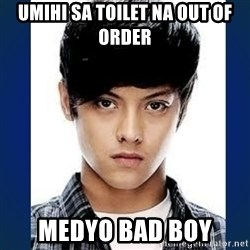 BADBOY DANIEL - UMIHI SA TOILET NA OUT OF ORDER MEDYO BAD BOY