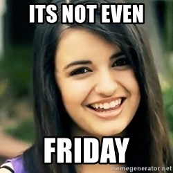 Rebecca Black Fried Egg - ITS NOT EVEN FRIDAY