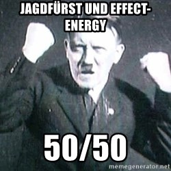 Successful Hitler - jagdfürst und effect-energy 50/50