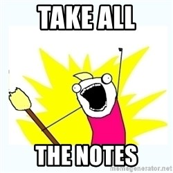All the things - Take all the notes