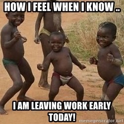 Dancing African Kid - How I feel when I know .. I am leaving work early today!