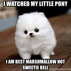 more meat for my duck - I watched my little pony I am best marshmallow not sweetie bell