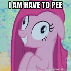 Crazy Pinkie Pie - I am have to pee