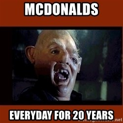 Sloth Goonies  - MCDONALDS EVERYDAY FOR 20 YEARS