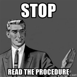 Correction Guy - STOP READ THE PROCEDURE