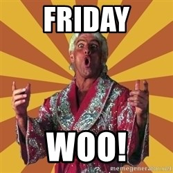 Ric Flair - FRIDAY WOO!