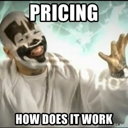 Insane Clown Posse - pricing how does it work