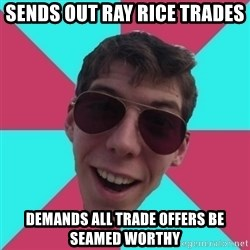 Hypocrite Gordon - Sends out Ray Rice trades Demands all trade offers be seamed worthy
