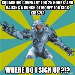 HALO 4 LOCO - Squashing Covenant for 25 hours, and raising a bunch of money for sick kids?!? Where do I sign up?!?