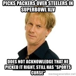 """Stupid Opie - Picks packers over steelers in superbowl xlv does not acknowledge that he picked it right, still has """"sports curse"""""""