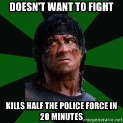 remboraiden - Doesn't want to fight kills half the police force in 20 minutes