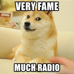so doge - very fame much radio